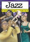 Jazz para principiantes / Jazz For Beginners