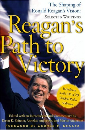 Reagan's Path to Victory by Ronald Reagan