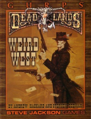 GURPS Deadlands by Andrew Hackard