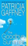 The Goodbye Summer by Patricia Gaffney