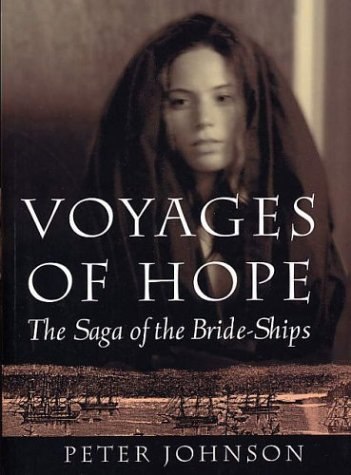 Voyages of Hope by Peter Wilton Johnson