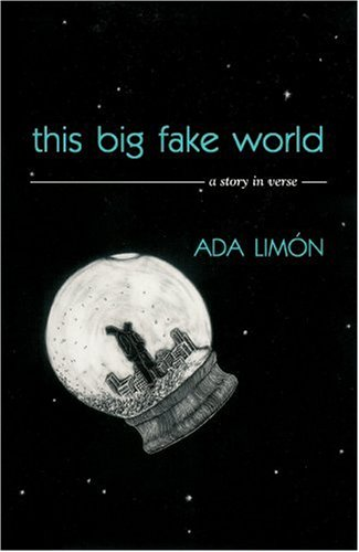 This Big Fake World: A Story in Verse