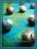 Global Problems and the Culture of Capitalism by Richard H. Robbins