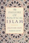 The Failure of Political Islam
