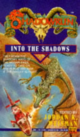 Into the Shadows (Shadowrun, #7)