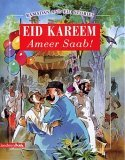 Eid Kareem Ameer Saab! (Ramadan And Eid Stories)
