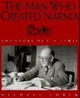 The Man Who Created Narnia: The Story of C. S. Lewis