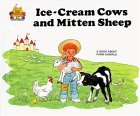 Ice Cream Cows and Mitten Sheep by Jane Belk Moncure