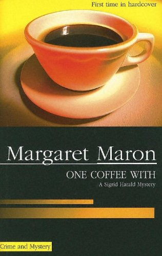 One Coffee With by Margaret Maron