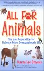 All for Animals: Tips and Inspiration for Living a More Compassionate Life