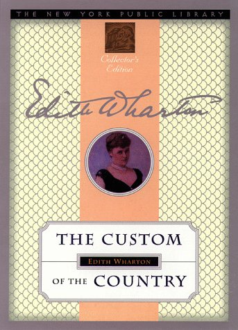 The Custom of the Country (New York Public Library Collector