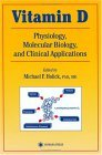 Vitamin D: Molecular Biology, Physiology, and Clinical Applications