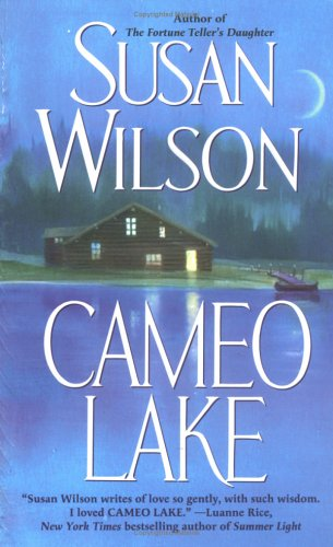 Cameo Lake by Susan  Wilson