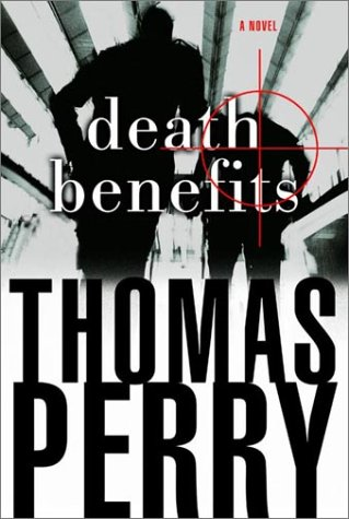Death Benefits: A Novel