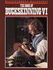 Book of Buckskinning VI