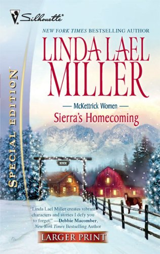 Sierra's Homecoming (McKettricks, #5) (Silhouette Special Edition, No. 1795)