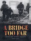 A Bridge Too Far - Operation Market Garden (Trade Editions)