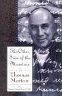 The Other Side of the Mountain by Thomas Merton