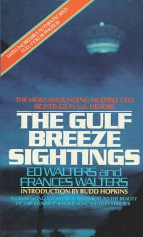 The Gulf Breeze Sightings by Ed Walters