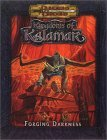 Forging Darkness (Dungeons &amp; Dragons: Kingdoms Of Kalamar Adventure)