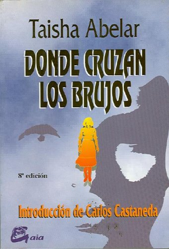 Donde Cruzan los Brujos / Where the Sorcerers Cross