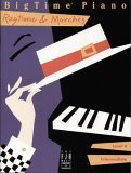 Big Time Piano Ragtime & Marches by Unknown Author 227