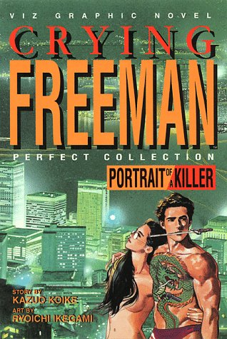 Crying Freeman, Vol. 1: Portrait of a Killer