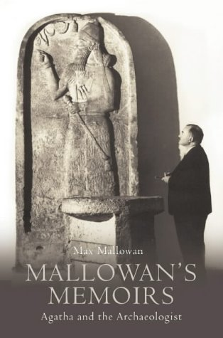 Mallowan's Memoirs by Max Mallowan