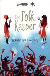 The Folk Keeper by Franny Billingsley