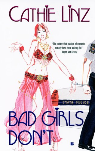 Bad Girls Don't by Cathie Linz