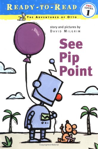 See Pip Point by David Milgrim