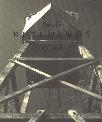 Small Buildings by Mike Cadwell