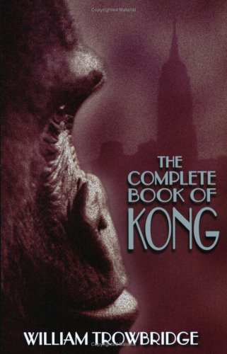 The Complete Book of Kong