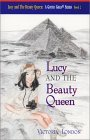 Lucy and The Beauty Queen (A Gifted Girls Series: Book 2) (Gifted Girls Series)
