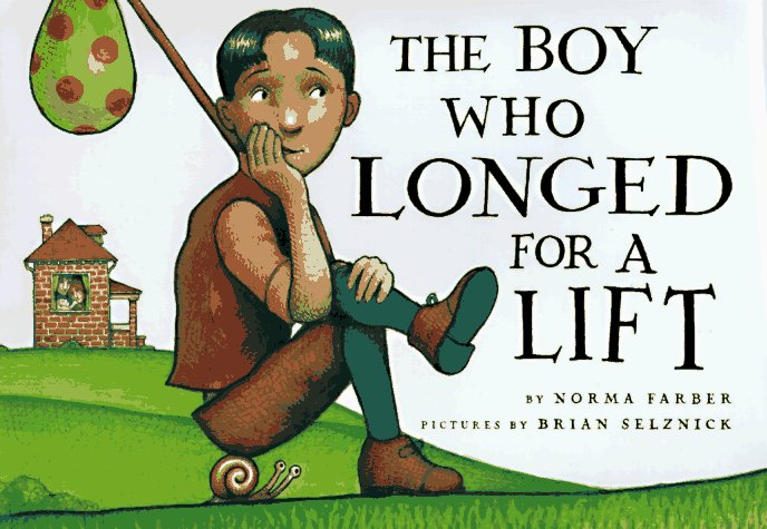 The Boy Who Longed for a Lift by Norma Farber