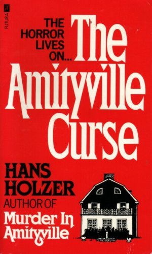 The Amityville Curse by Hans Holzer