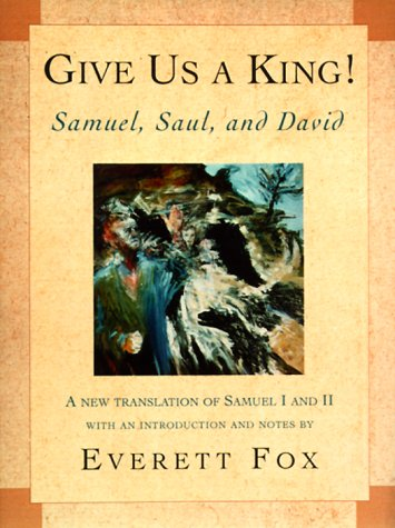 Give Us a King! by Everett Fox