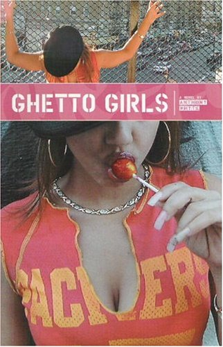 Ghetto Girls by Anthony Whyte