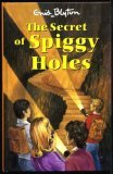 The Secret of Spiggy Holes by Enid Blyton