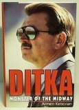 Ditka: Monster of the Midway