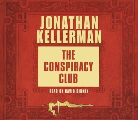 The Conspiracy Club by Jonathan Kellerman