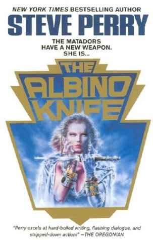 The Albino Knife by Steve Perry
