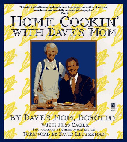 Home Cookin with Daves Mom by Dorothy Letterman