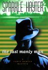 The Last Manly Man by Sparkle Hayter