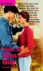 How to Kiss a Guy (Love Stories For Young Adults, #3)