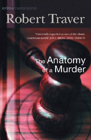 Anatomy Of A Murder by Robert Travers