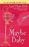 Maybe Baby by Lani Diane Rich
