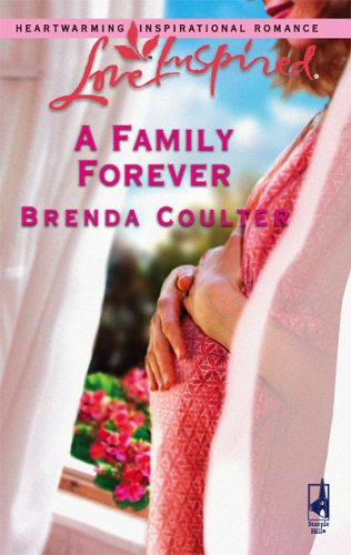 A Family Forever by Brenda Coulter