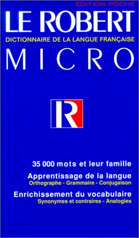 Le robert micro dictionnaire de la langue fran aise - Dictionnaire de l office de la langue francaise ...