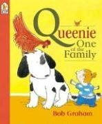 Queenie, One of the Family by Bob Graham